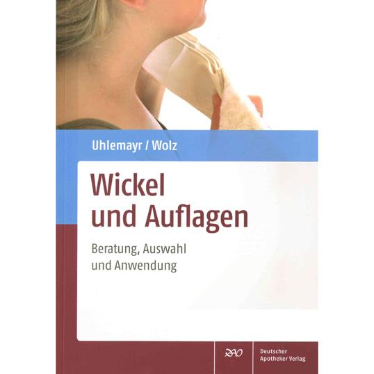 Wickelbuch: Wickel und Auflagen Uhlemayr/Wolz